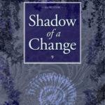 [PDF] [EPUB] Shadow of a Change Download