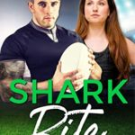 [PDF] [EPUB] Shark Bite: A Second Chance Sports Romance (Romance in Rehoboth Book 7) Download