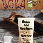[PDF] [EPUB] Sip-Deserving Boba Bubble Tea: Boba Tea Recipes Better Than Milk Download