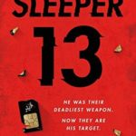 [PDF] [EPUB] Sleeper 13 (Sleeper 13, #1) Download