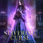 [PDF] [EPUB] Slivering Curse (The Queen's Fayte, #2) Download