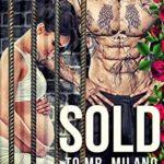 [PDF] [EPUB] Sold To Mr. Milano (Evil Empires Book 1) Download
