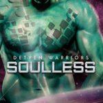 [PDF] [EPUB] Soulless (Detyen Warriors, #1) Download