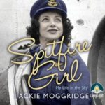 [PDF] [EPUB] Spitfire Girl: My Life in the Sky Download