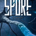 [PDF] [EPUB] Spore: A Novel Download