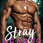 [PDF] [EPUB] Stray Hearts (Alpha Squad Book 2) Download