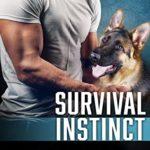 [PDF] [EPUB] Survival Instinct (Cerberus Tactical K9 #1) Download