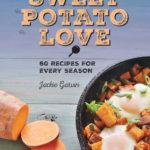 [PDF] [EPUB] Sweet Potato Love: 60 Recipes for Every Season Download