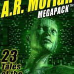 [PDF] [EPUB] The A.R. Morlan MEGAPACK ®: 23 Tales of the Fantastic Download