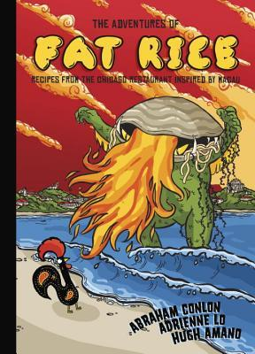 [PDF] [EPUB] The Adventures of Fat Rice: Recipes from the Chicago Restaurant Inspired by Macau Download by Abraham Conlon