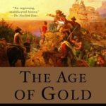 [PDF] [EPUB] The Age of Gold: The California Gold Rush and the New American Dream Download