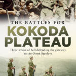 [PDF] [EPUB] The Battles for Kokoda Plateau: Three Weeks of Hell Defending the Gateway to the Owen Stanleys Download