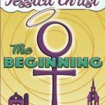 [PDF] [EPUB] The Beginning (Jessica Christ) (Volume 1) Download