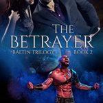 [PDF] [EPUB] The Betrayer: Baltin Trilogy (Savage Worlds Book 2) Download