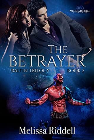 [PDF] [EPUB] The Betrayer: Baltin Trilogy (Savage Worlds Book 2) Download by Melissa Riddell