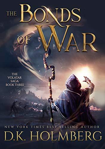 [PDF] [EPUB] The Bonds of War (The Volatar Saga #3) Download by D. K. Holmberg