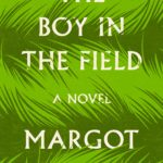 [PDF] [EPUB] The Boy in the Field Download