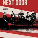[PDF] [EPUB] The Boys Next Door: A novel about the Beatles Download