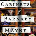 [PDF] [EPUB] The Cabinets of Barnaby Mayne Download
