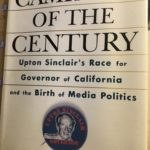 [PDF] [EPUB] The Campaign of the Century: Upton Sinclair's Race for Governor of California and the Birth of Media Politics Download