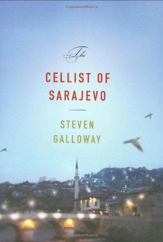 [PDF] [EPUB] The Cellist of Sarajevo Download by Steven Galloway