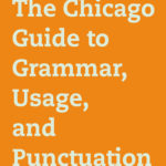 [PDF] [EPUB] The Chicago Guide to Grammar, Usage, and Punctuation Download