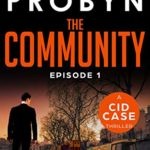 [PDF] [EPUB] The Community: Episode 1 (CID Case #7) Download