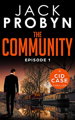 [PDF] [EPUB] The Community: Episode 1 (CID Case #7) Download by Jack Probyn