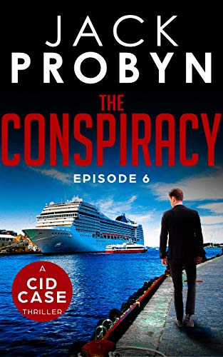 [PDF] [EPUB] The Conspiracy: Episode 6 (CID Case #6) Download by Jack Probyn