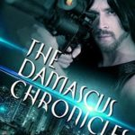 [PDF] [EPUB] The Damascus Chronicles Download