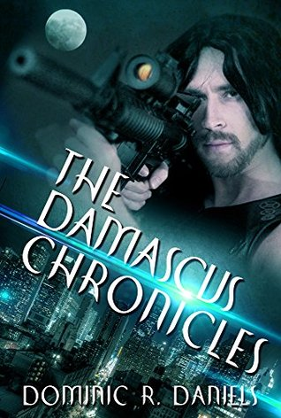 [PDF] [EPUB] The Damascus Chronicles Download by Dominic R. Daniels