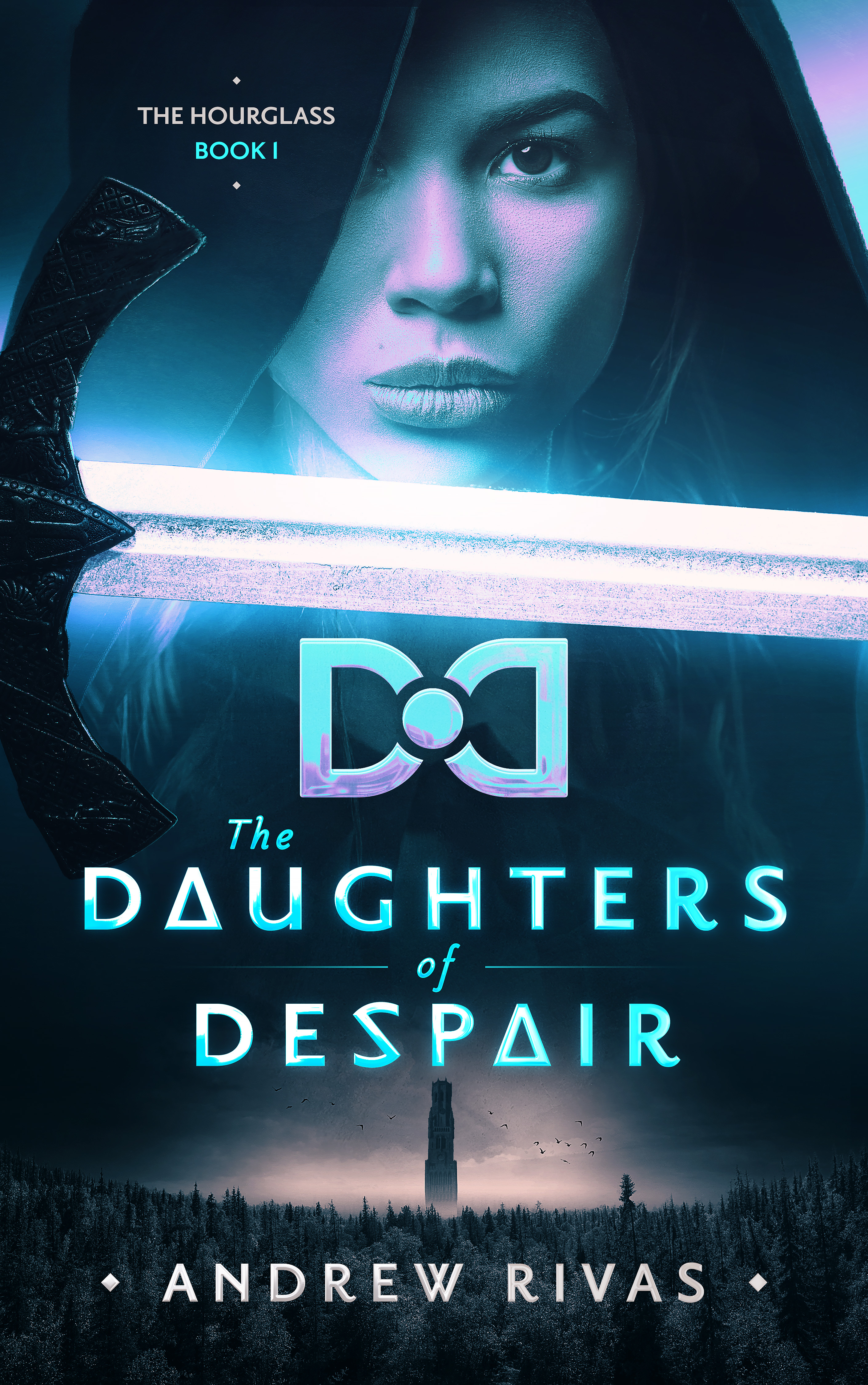 [PDF] [EPUB] The Daughters of Despair (The Hourglass, #1) Download by Andrew Rivas