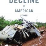 [PDF] [EPUB] The Decline of American Power Download