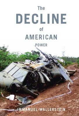 [PDF] [EPUB] The Decline of American Power Download by Immanuel Wallerstein