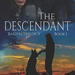 [PDF] [EPUB] The Descendant: Baltin Trilogy Download