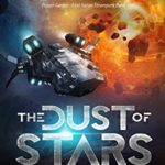 [PDF] [EPUB] The Dust of Stars: Engineering Infinity Download