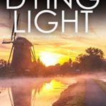 [PDF] [EPUB] The Dying Light (Matt Ballard #3) Download