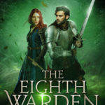 [PDF] [EPUB] The Eighth Warden (The Eighth Warden #1) Download