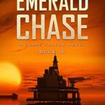 [PDF] [EPUB] The Emerald Chase: A Chase Fulton Novel (Chase Fulton Novels Book 10) Download