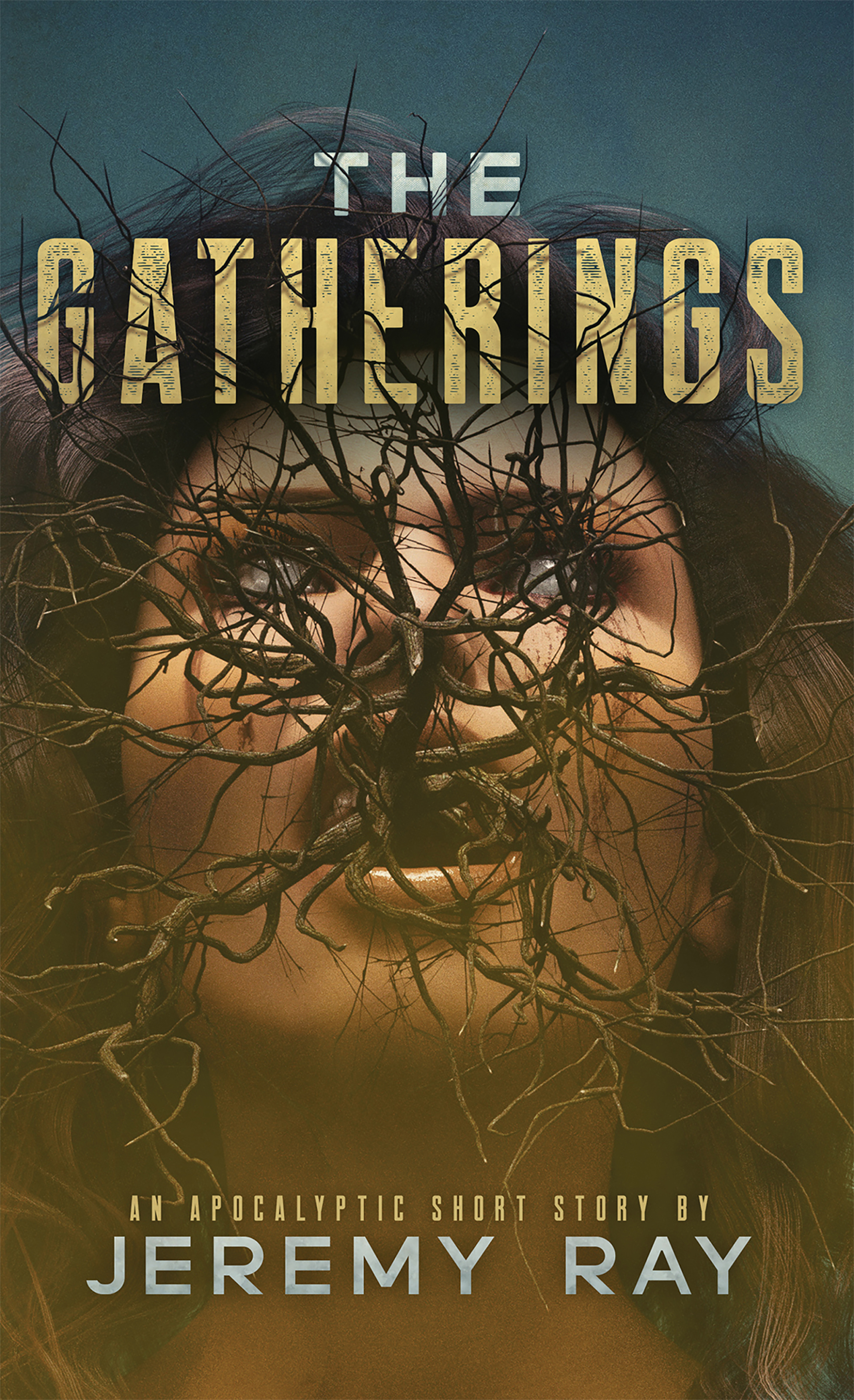 [PDF] [EPUB] The Gatherings: An Apocalyptic Short Story Download by Jeremy  Ray