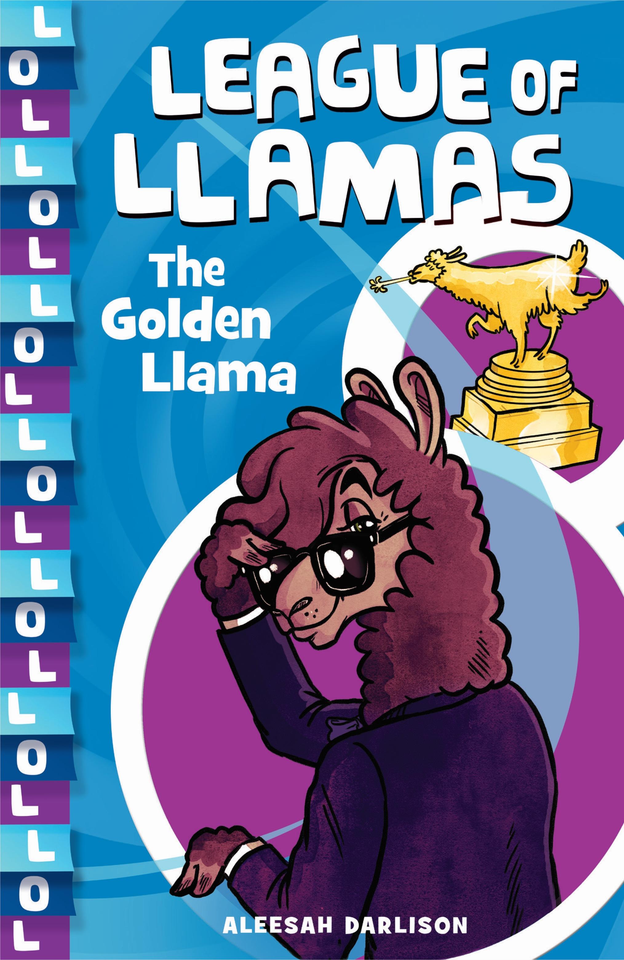 [PDF] [EPUB] The Golden Llama (League of Llamas, #1) Download by Aleesah Darlison