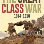 [PDF] [EPUB] The Great Class War 1914-1918 Download