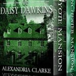 [PDF] [EPUB] The Haunting of Daisy Dawkins Boxset: A Riveting Paranormal Mystery Download
