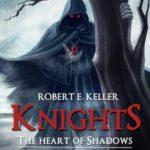 [PDF] [EPUB] The Heart of Shadows (Knights, #3) Download