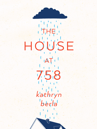 [PDF] [EPUB] The House at 758 Download by Kathryn Berla