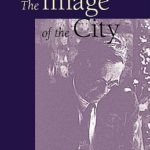 [PDF] [EPUB] The Image of the City (and Other Essays) Download