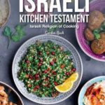 [PDF] [EPUB] The Israeli Kitchen Testament: Israeli Religion of Cooking Download