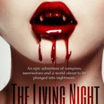 [PDF] [EPUB] The Living Night: Part Two (Vampire Thriller, #2) Download