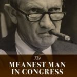 [PDF] [EPUB] The Meanest Man in Congress: Jack Brooks and the Making of an American Century Download