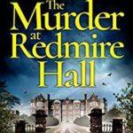 [PDF] [EPUB] The Murder at Redmire Hall (Yorkshire Murder Mysteries, #3) Download